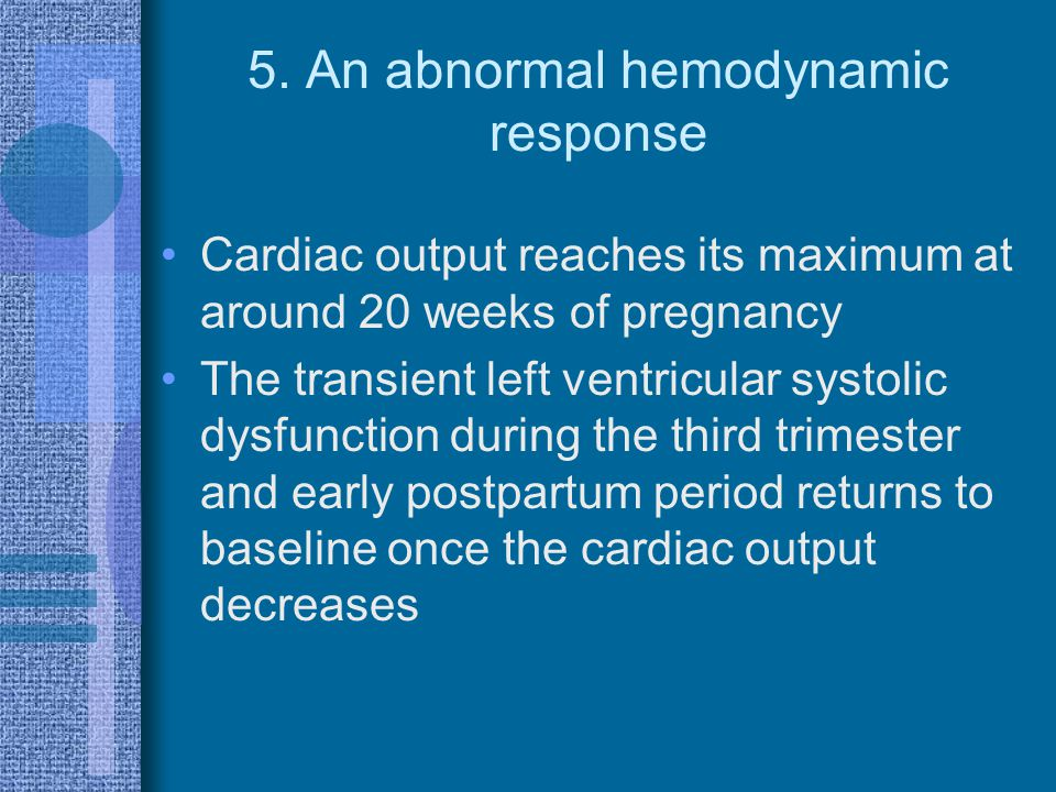 5. An abnormal hemodynamic response