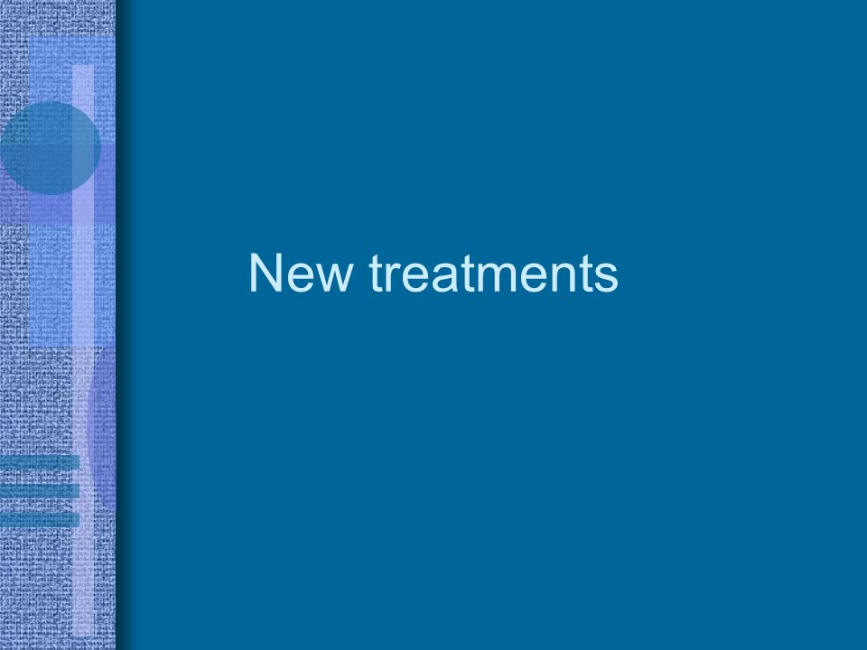 New treatments