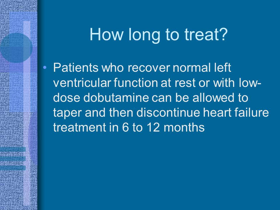 How long to treat
