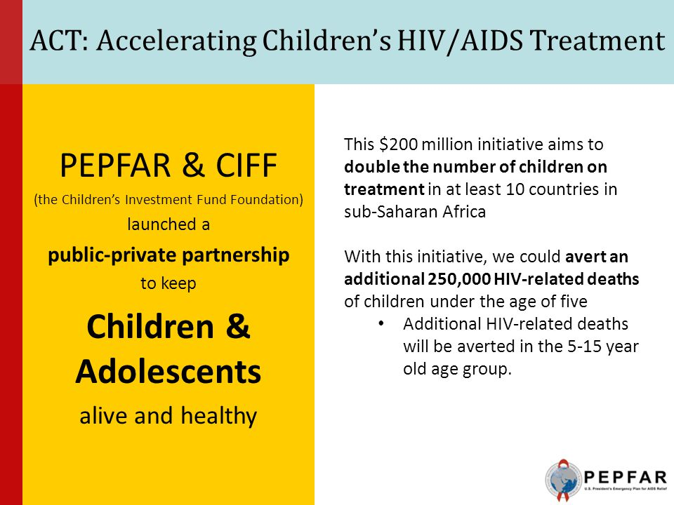 ACT: Accelerating Children's HIV/AIDS Treatment