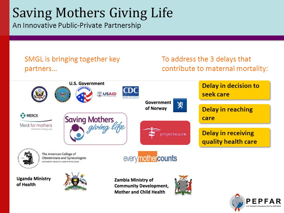 Saving Mothers Giving Life An Innovative Public-Private Partnership