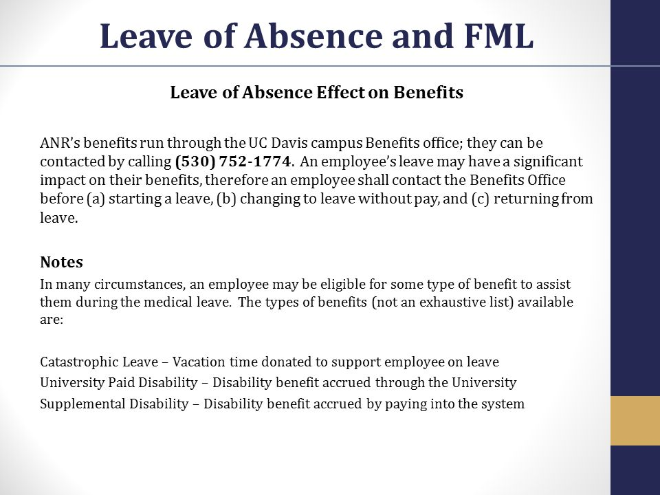 Leave of Absence and FML Leave of Absence Effect on Benefits
