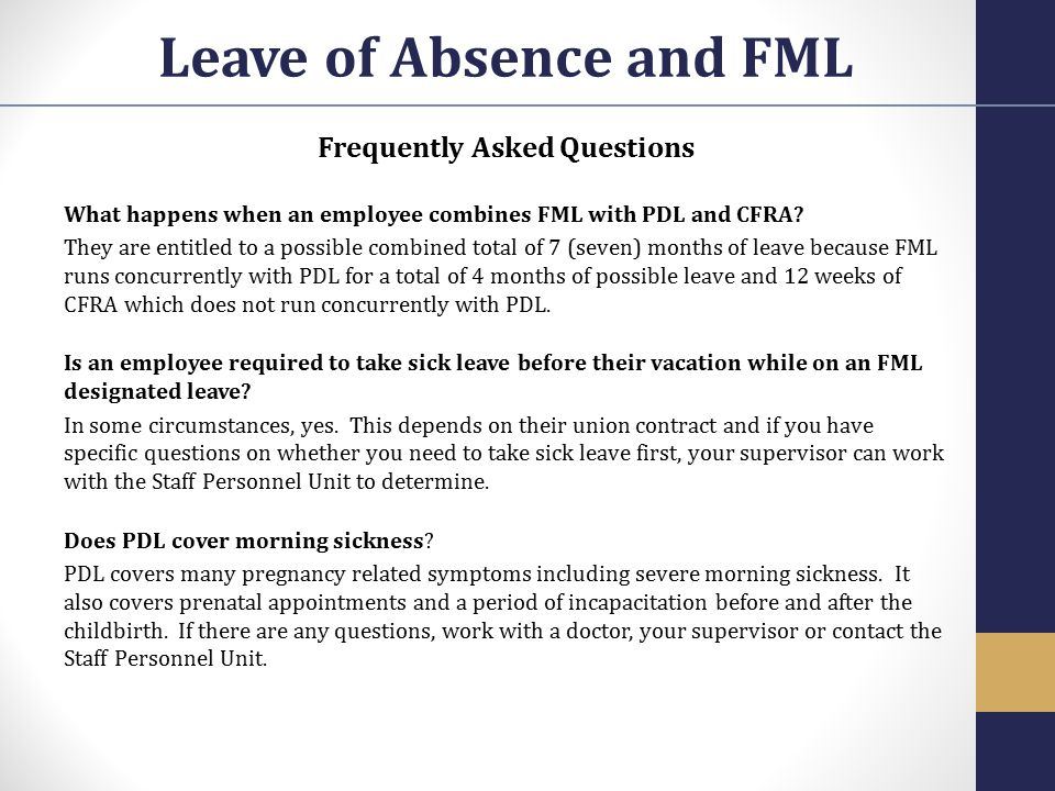 Leave of Absence and FML Frequently Asked Questions
