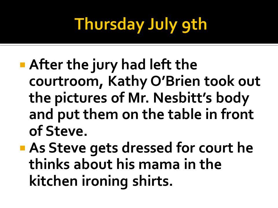 Thursday July 9th