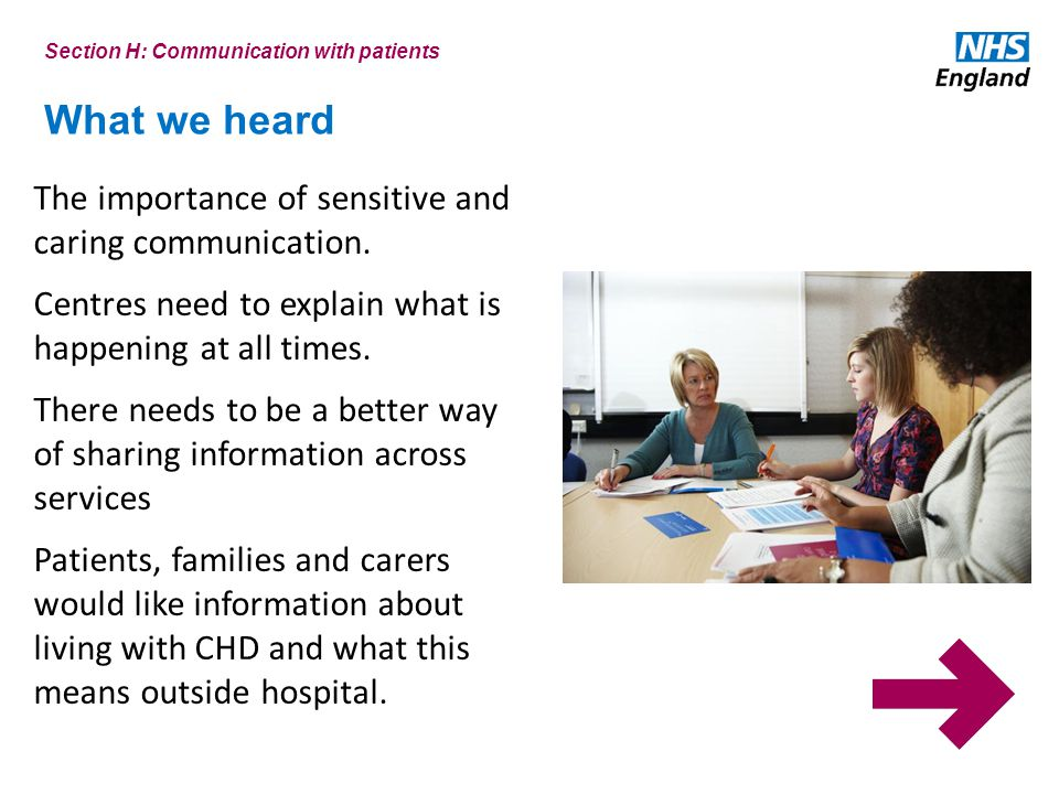 What we heard The importance of sensitive and caring communication.