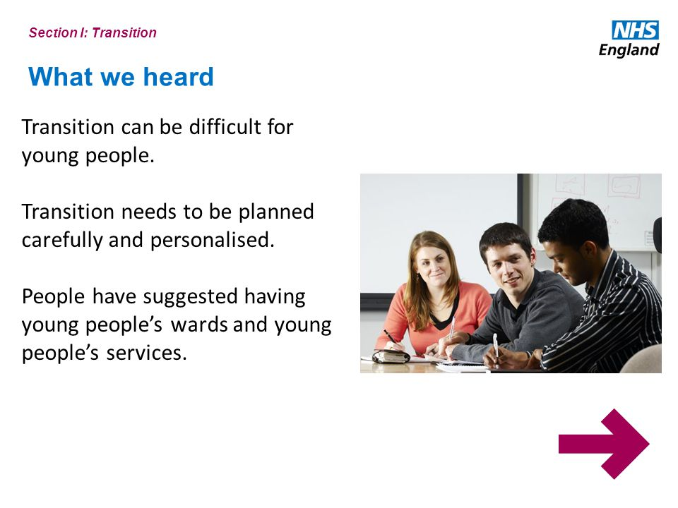 What we heard Transition can be difficult for young people.