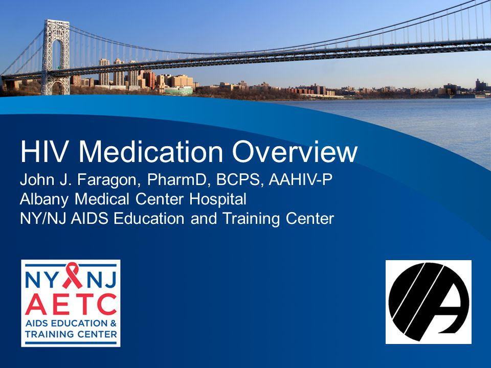 HIV Medication Overview John J