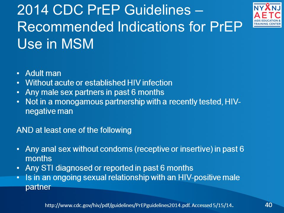 2014 CDC PrEP Guidelines – Recommended Indications for PrEP Use in MSM