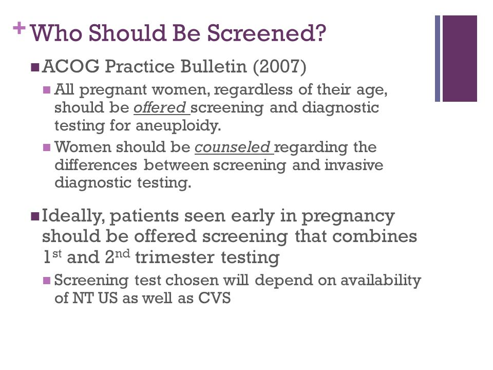 Who Should Be Screened ACOG Practice Bulletin (2007)