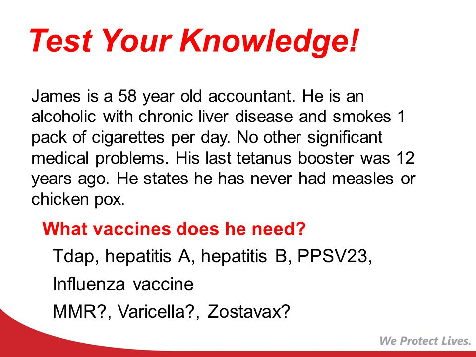 Test Your Knowledge! What vaccines does he need