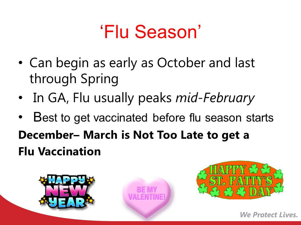 'Flu Season' Can begin as early as October and last through Spring