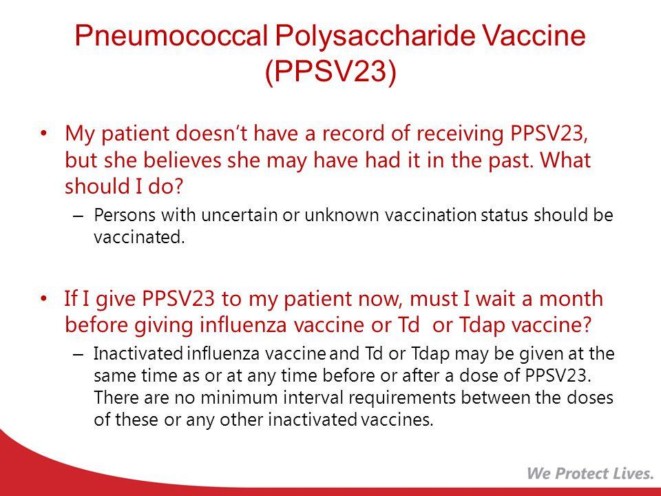 Pneumococcal Polysaccharide Vaccine (PPSV23)