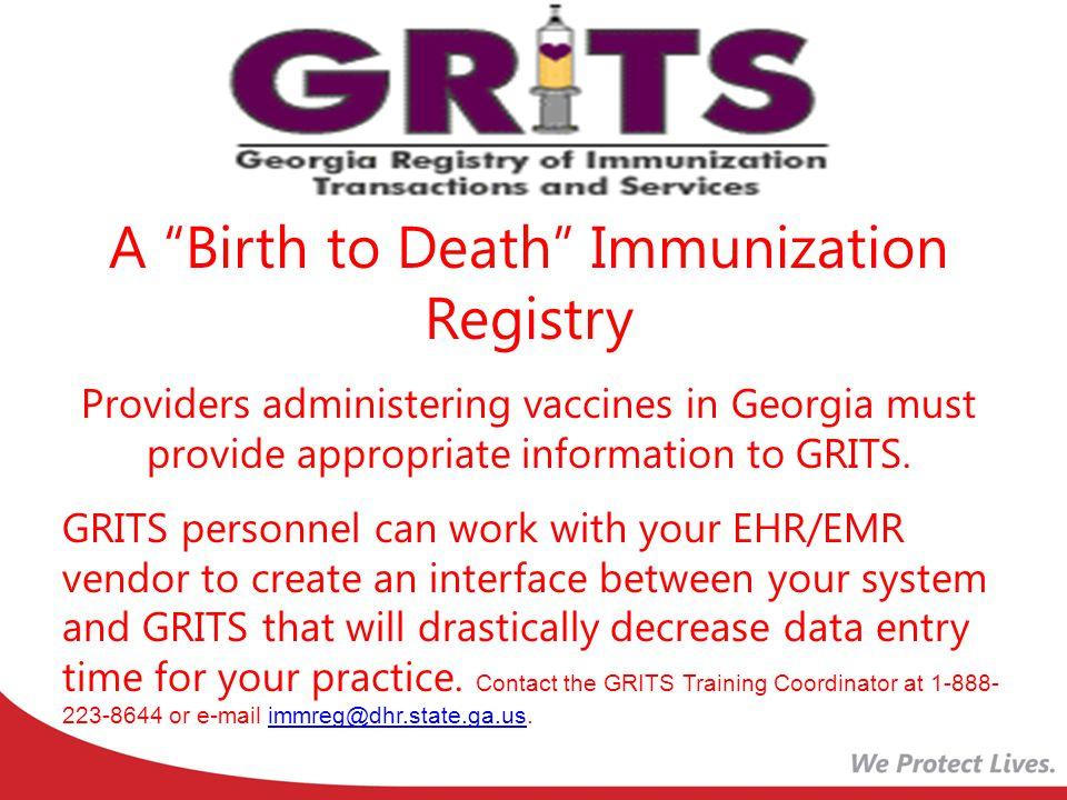 A Birth to Death Immunization Registry