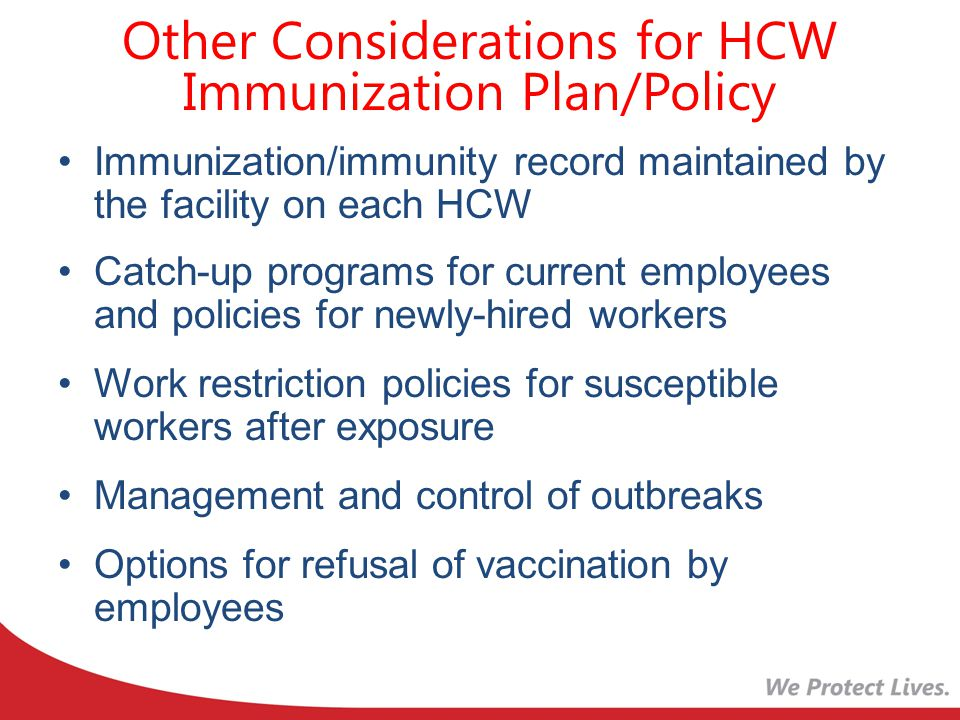 Other Considerations for HCW Immunization Plan/Policy