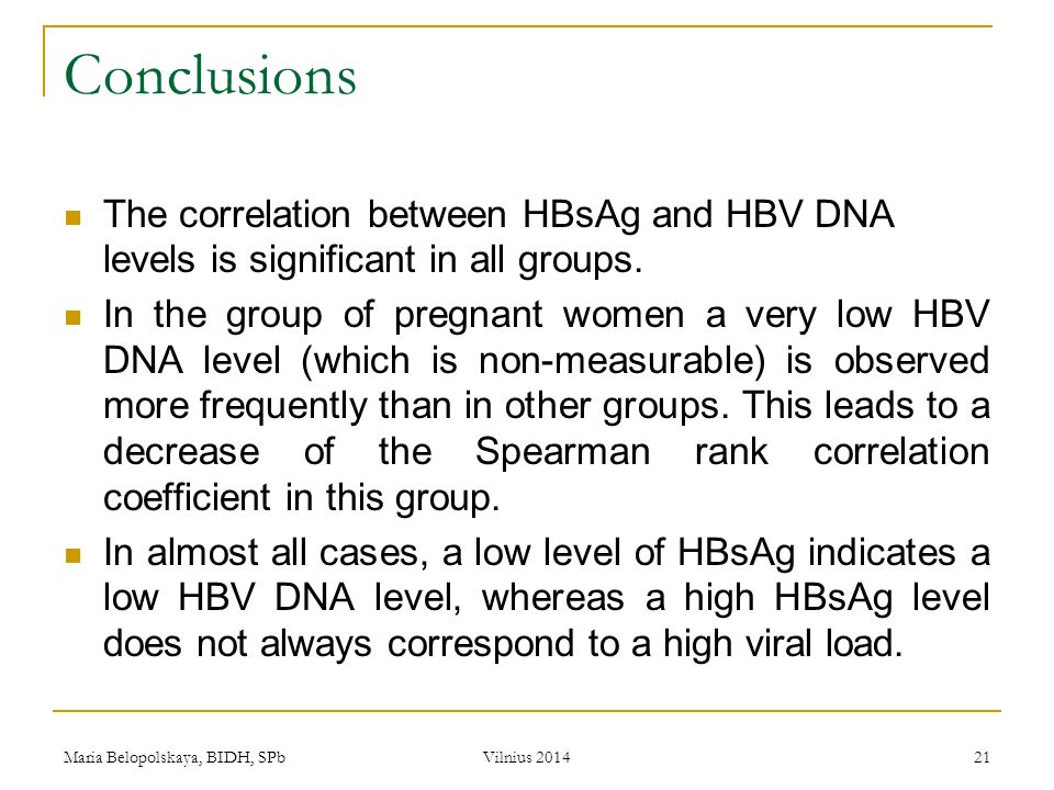 Conclusions The correlation between HBsAg and HBV DNA levels is significant in all groups.