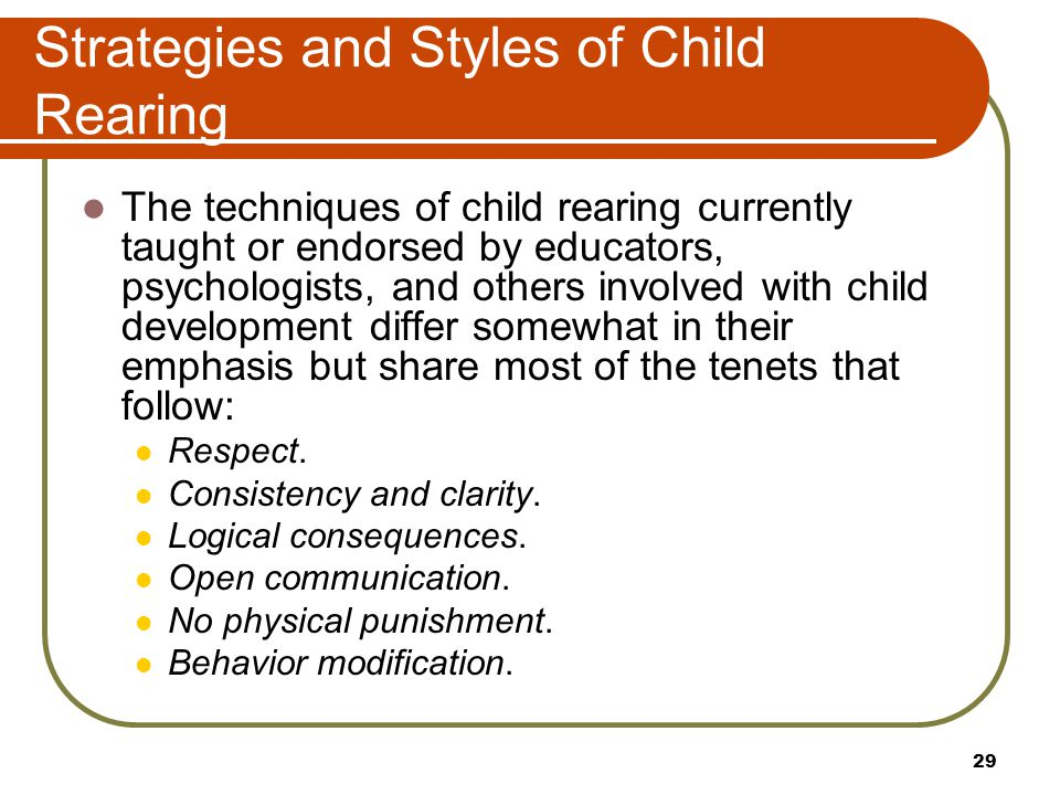 Strategies and Styles of Child Rearing