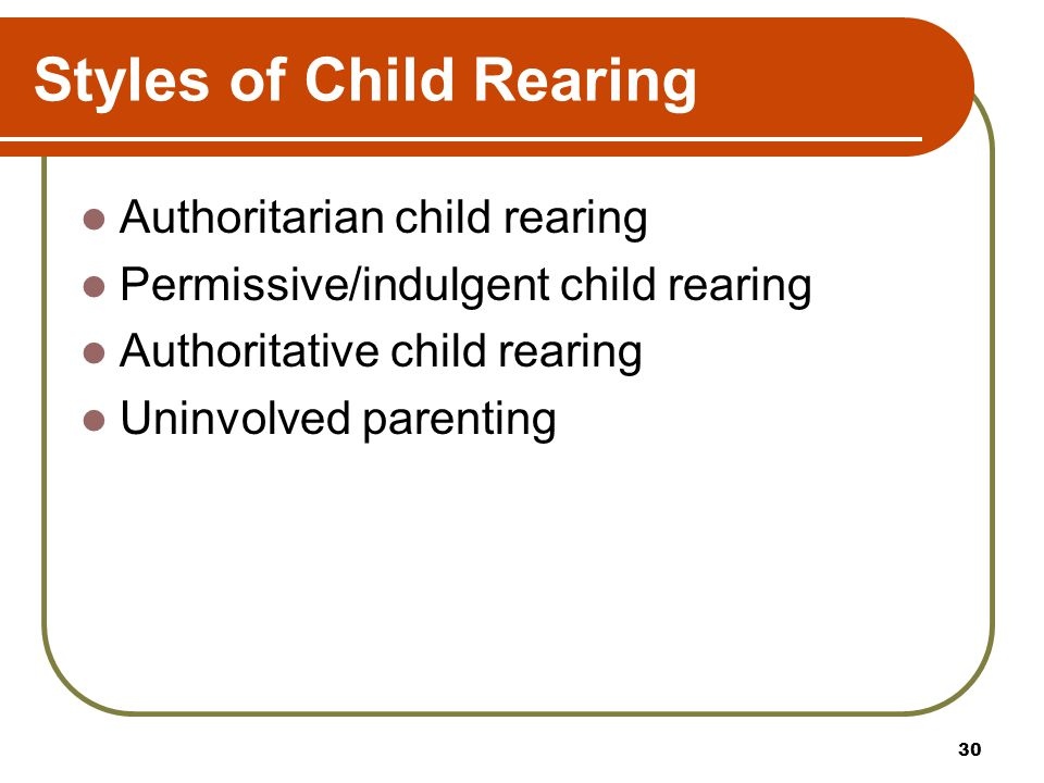 Styles of Child Rearing