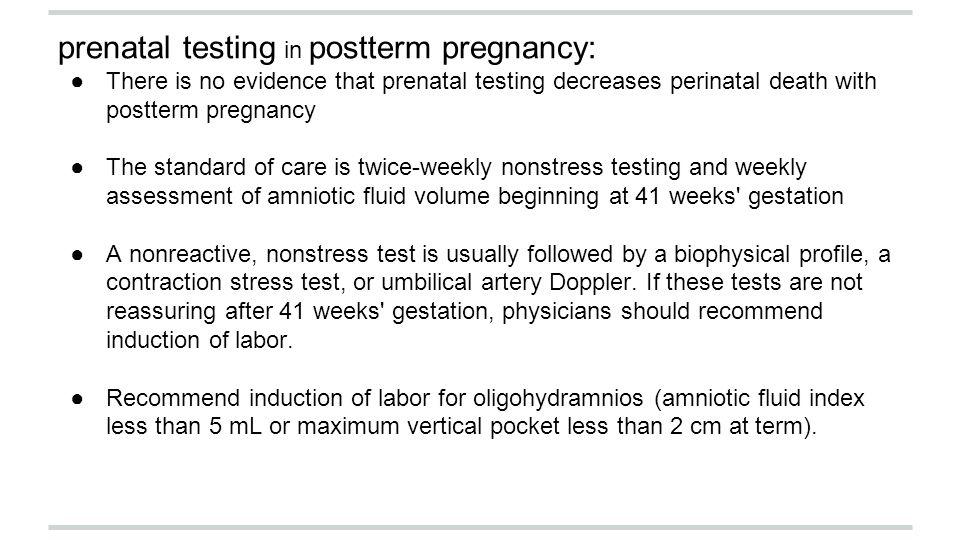 prenatal testing in postterm pregnancy: