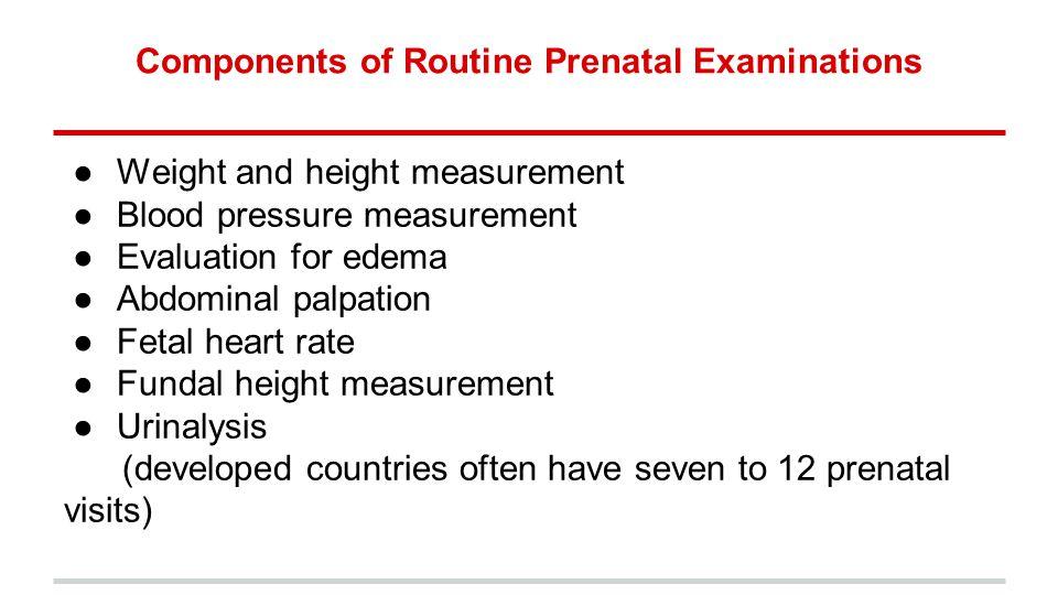 Components of Routine Prenatal Examinations
