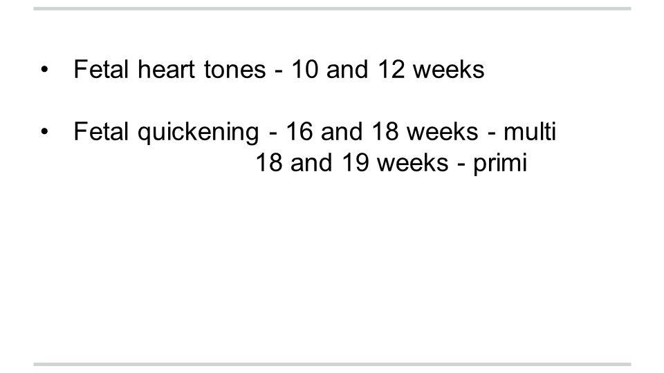 Fetal heart tones - 10 and 12 weeks