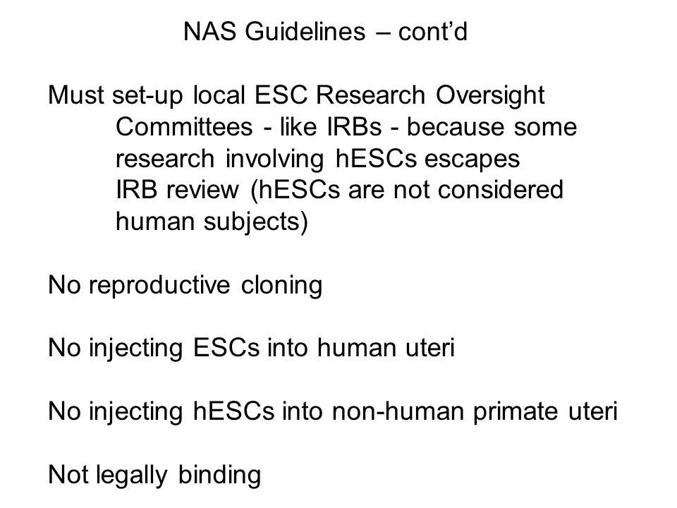 NAS Guidelines – cont'd