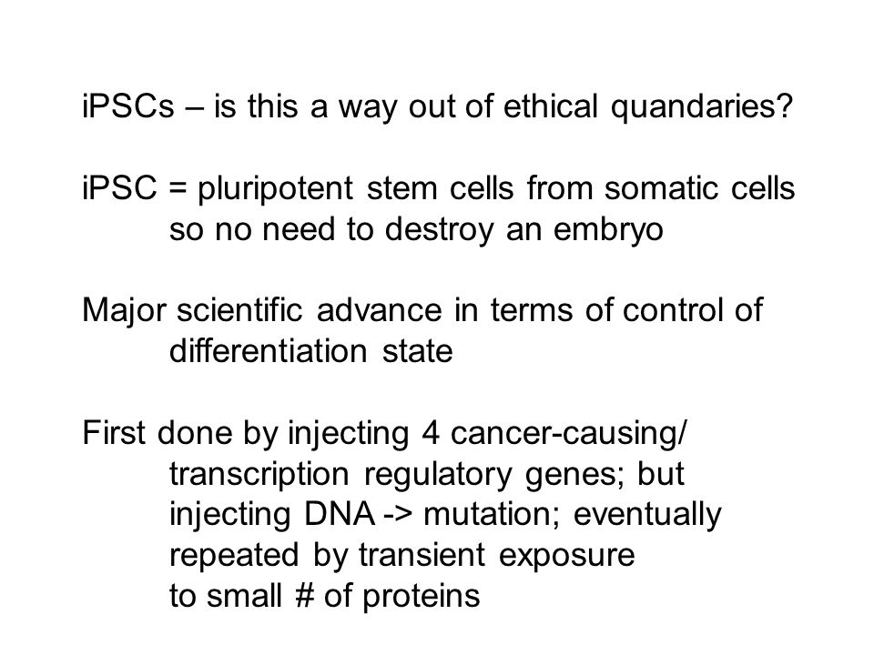 iPSCs – is this a way out of ethical quandaries