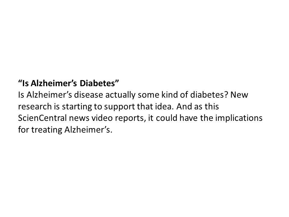 Is Alzheimer's Diabetes