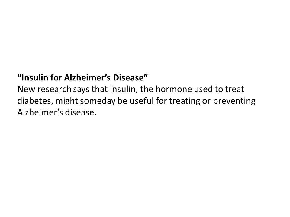 Insulin for Alzheimer's Disease