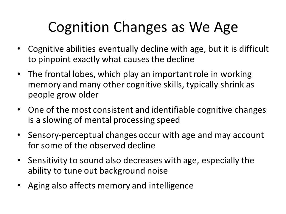 Cognition Changes as We Age