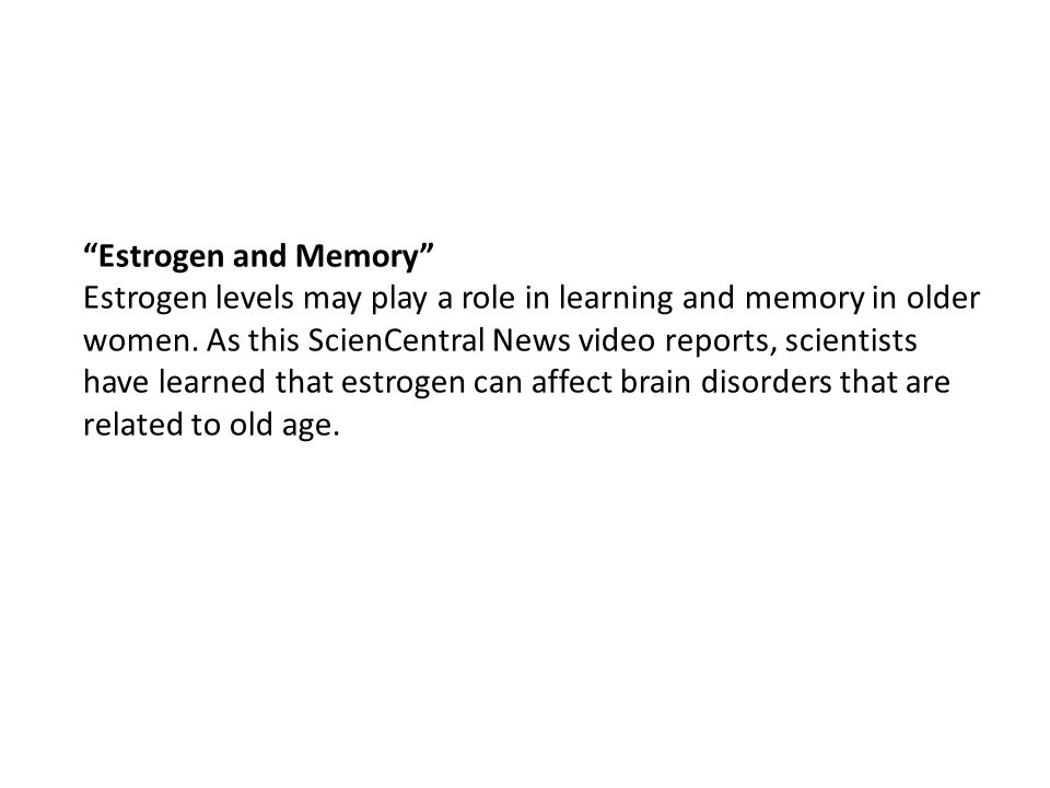 Estrogen and Memory