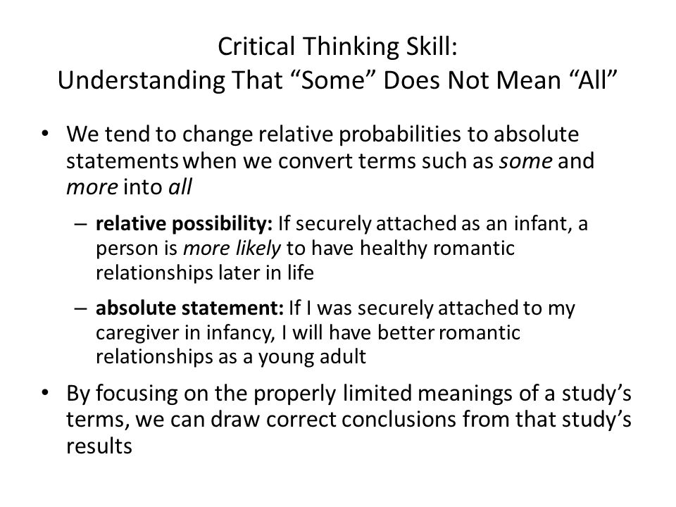 Critical Thinking Skill: Understanding That Some Does Not Mean All