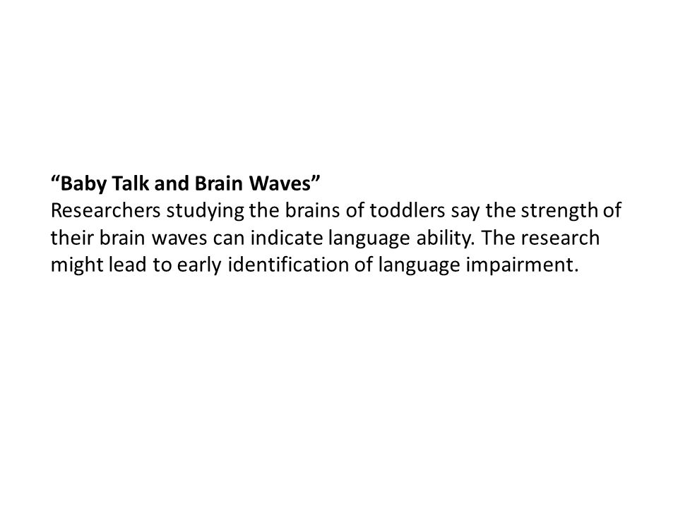 Baby Talk and Brain Waves