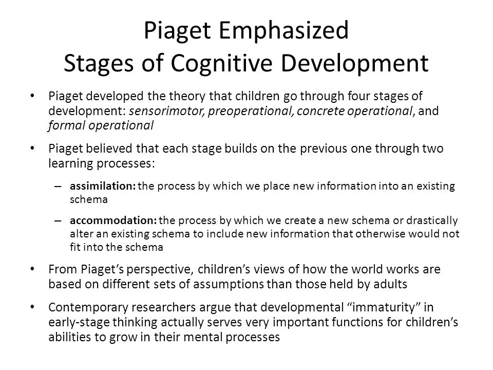 Piaget Emphasized Stages of Cognitive Development