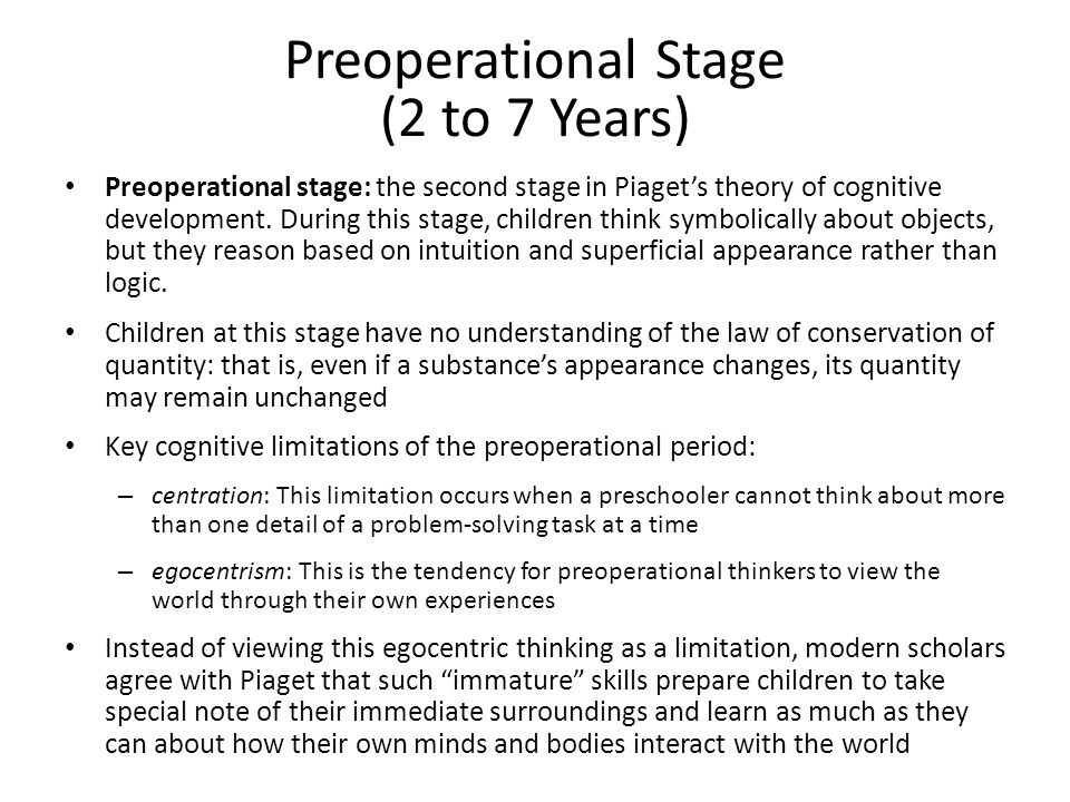 Preoperational Stage (2 to 7 Years)
