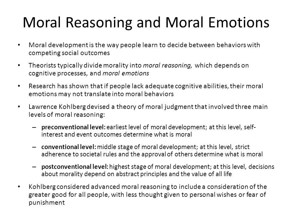 Moral Reasoning and Moral Emotions