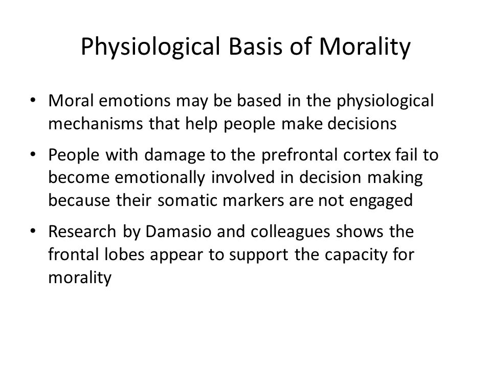 Physiological Basis of Morality