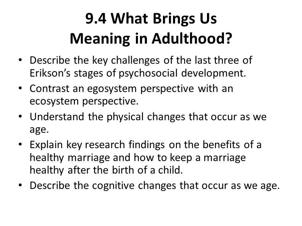 9.4 What Brings Us Meaning in Adulthood