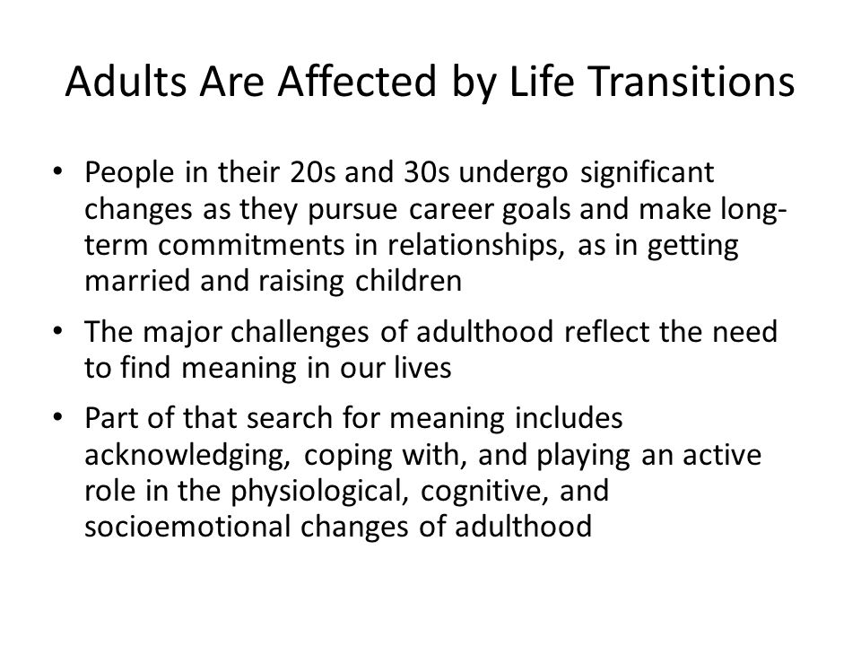 Adults Are Affected by Life Transitions