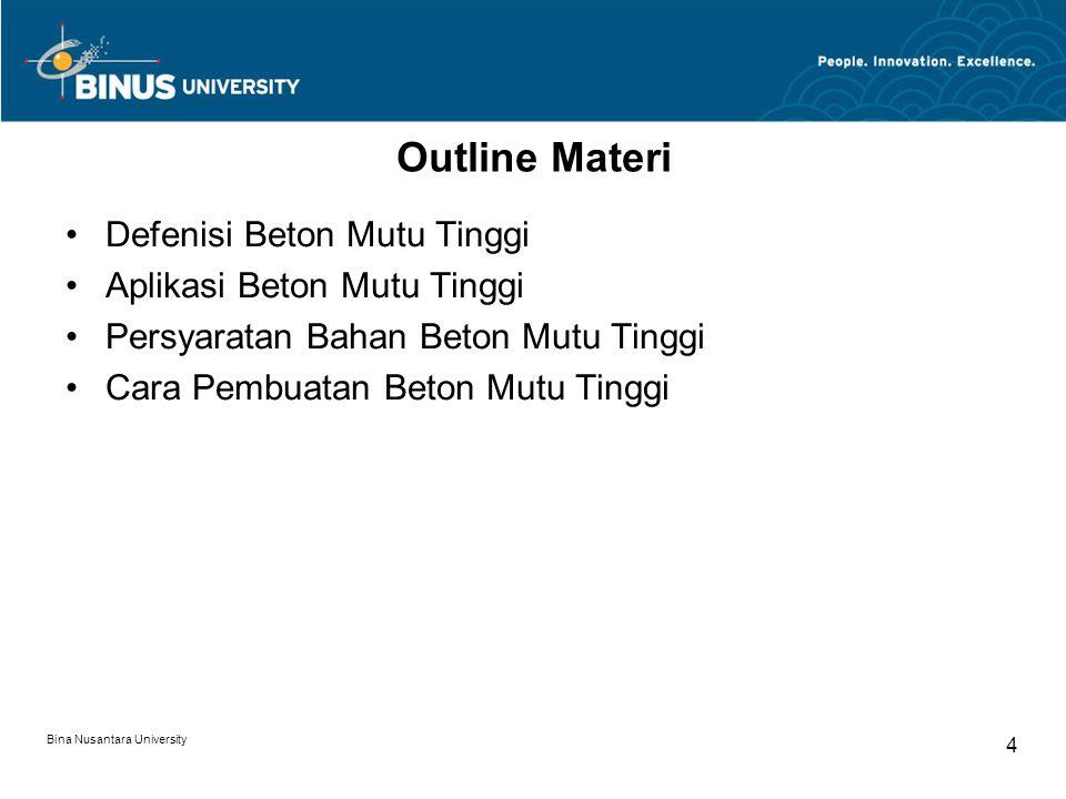 Outline Materi Defenisi Beton Mutu Tinggi Aplikasi Beton Mutu Tinggi