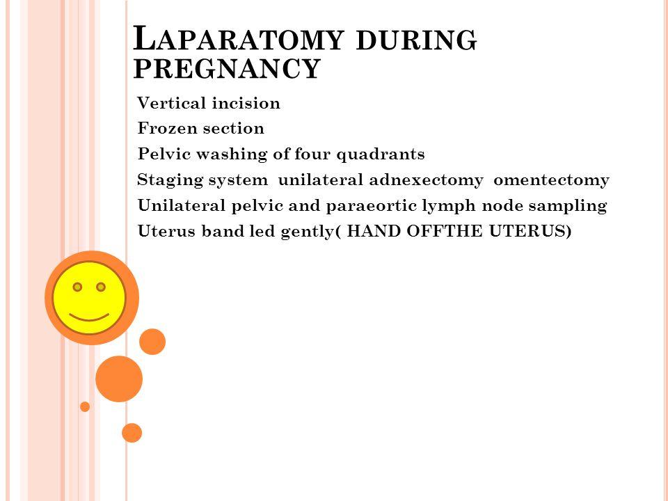 Laparatomy during pregnancy