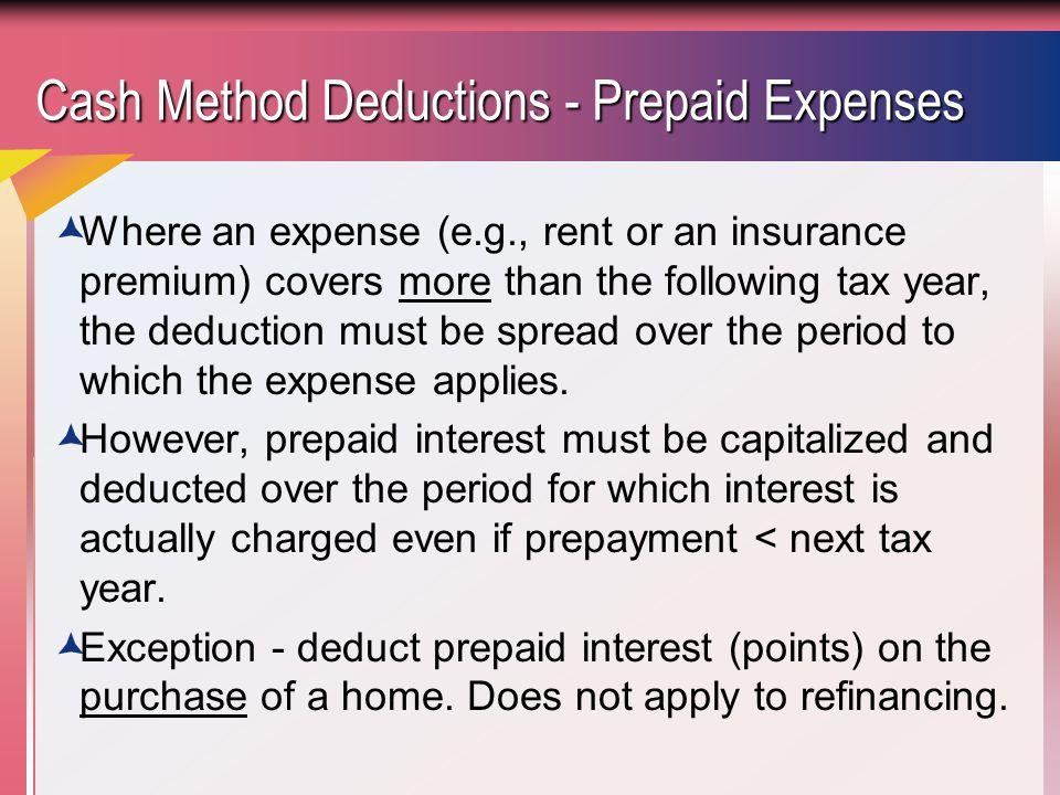Cash Method Deductions - Prepaid Expenses