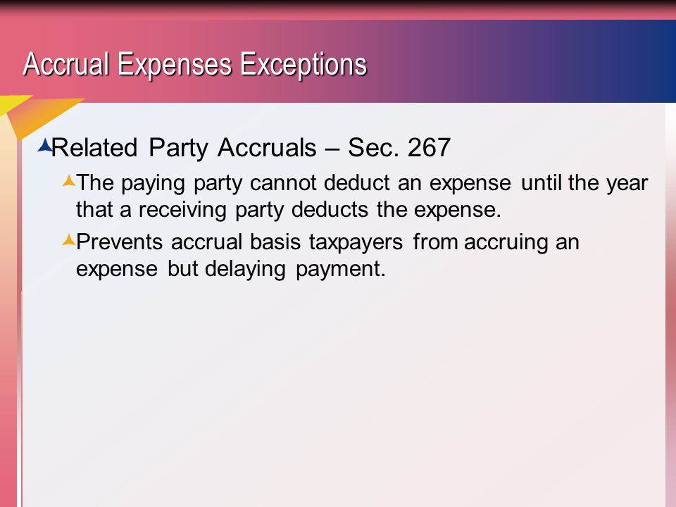 Accrual Expenses Exceptions