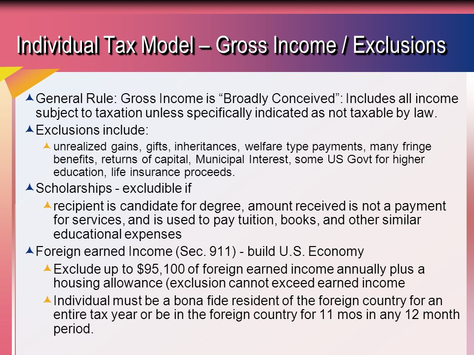 Individual Tax Model – Gross Income / Exclusions