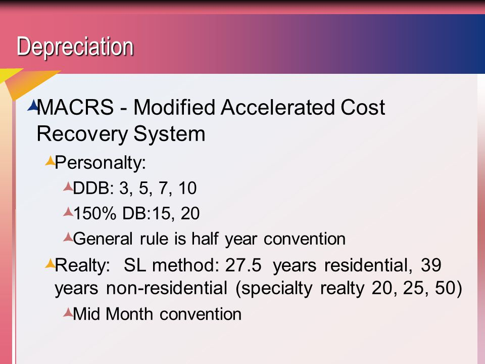 Depreciation MACRS - Modified Accelerated Cost Recovery System