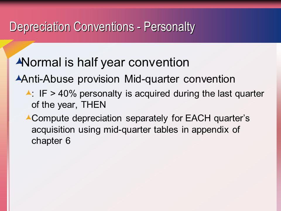 Depreciation Conventions - Personalty