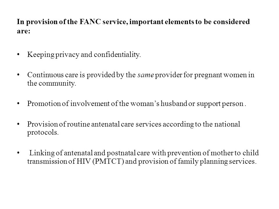 In provision of the FANC service, important elements to be considered are:
