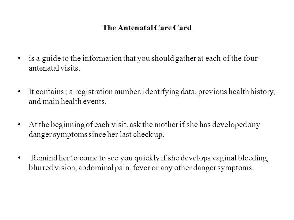 The Antenatal Care Card
