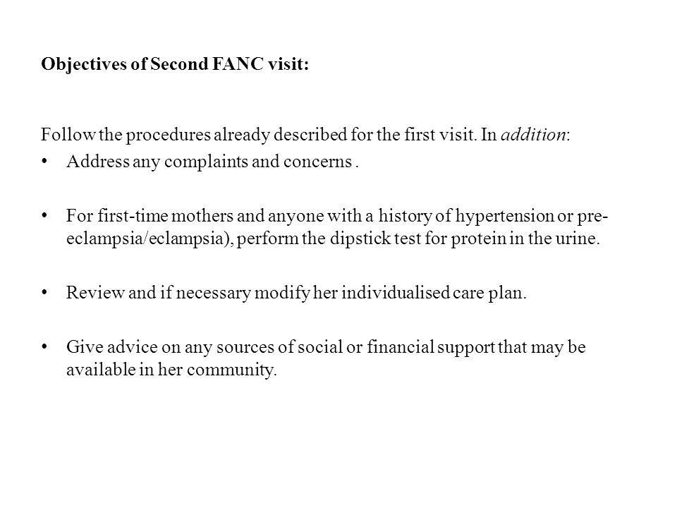 Objectives of Second FANC visit: