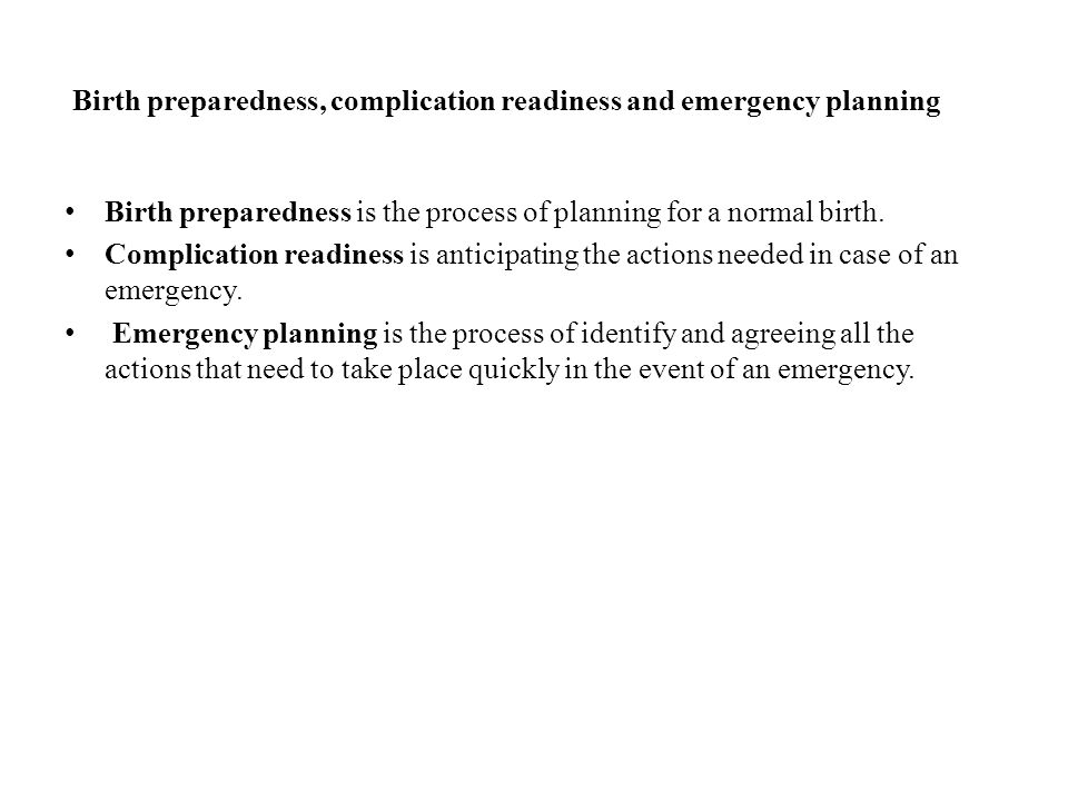 Birth preparedness, complication readiness and emergency planning