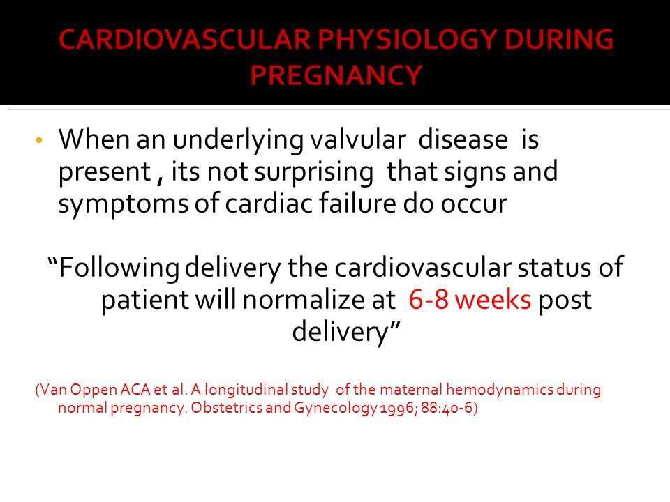 When an underlying valvular disease is present , its not surprising that signs and symptoms of cardiac failure do occur